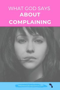 What God says about complaining