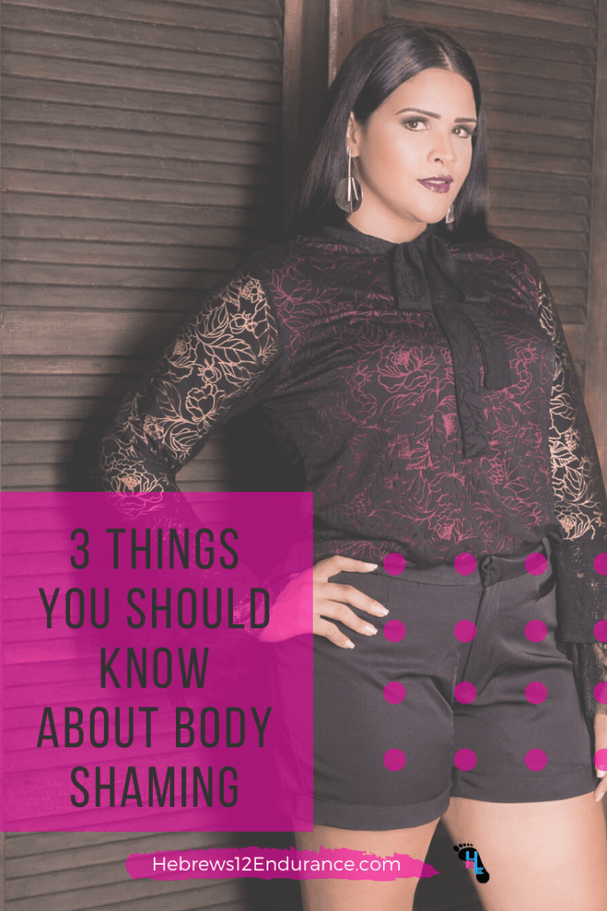 3 Things You Should Know About Body Shaming #loveyourbody