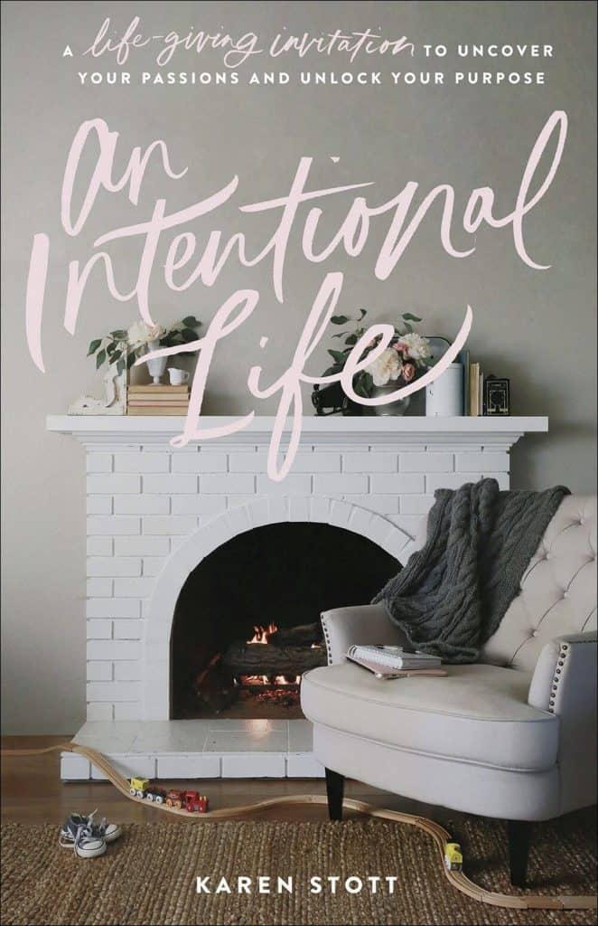 An Intentional Life by Karen Stott