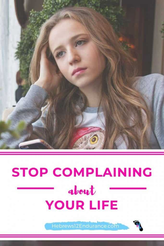 Stop complaining about your life