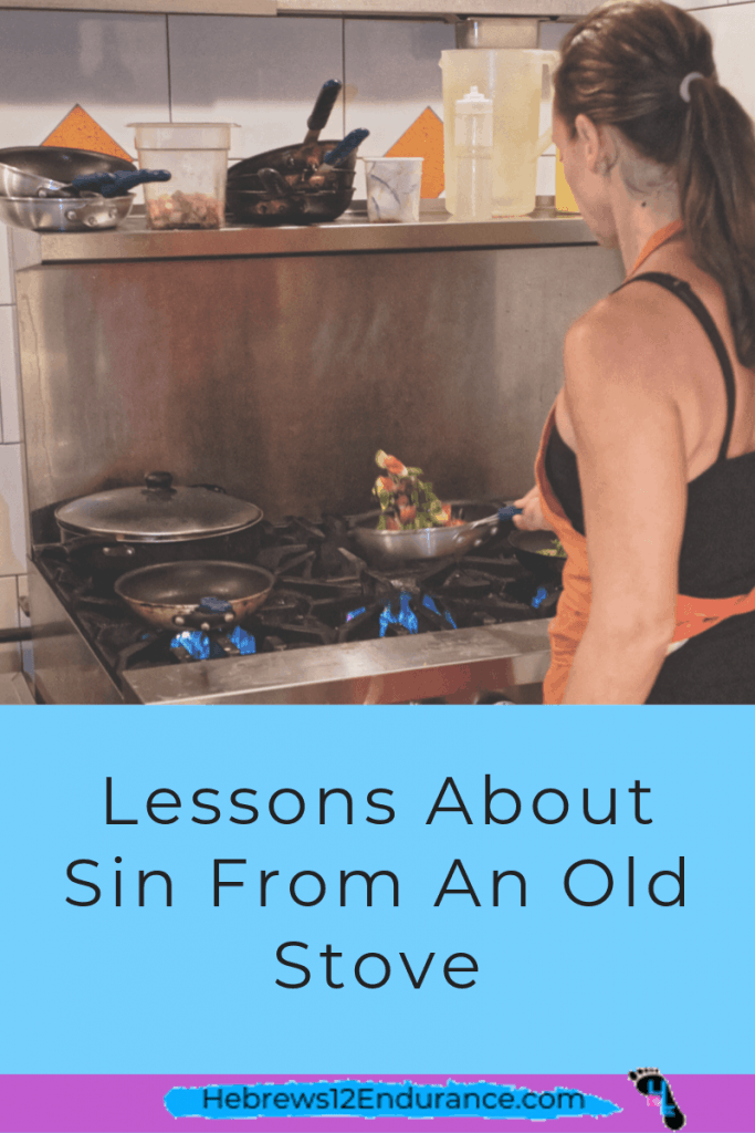 Lessons about sin from a old stove