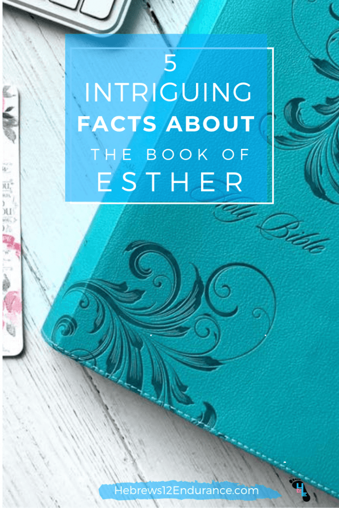5 Intriguing Facts About the Book of Esther