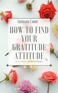How To Find Your Gratitude Attitude