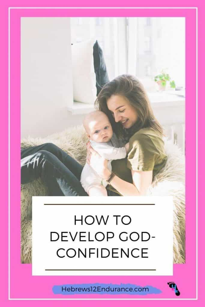 How to Develop God-Confidence