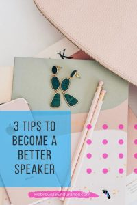 3 Tips to Become a Better Speaker
