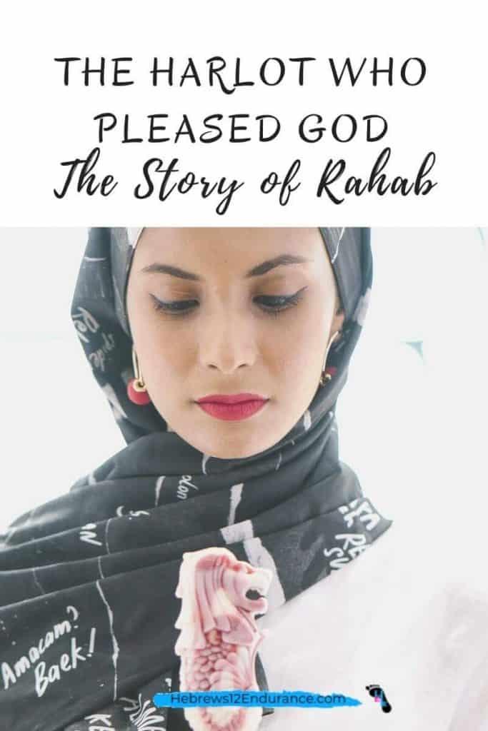 How a Harlot Pleased God: the Story of Rahab