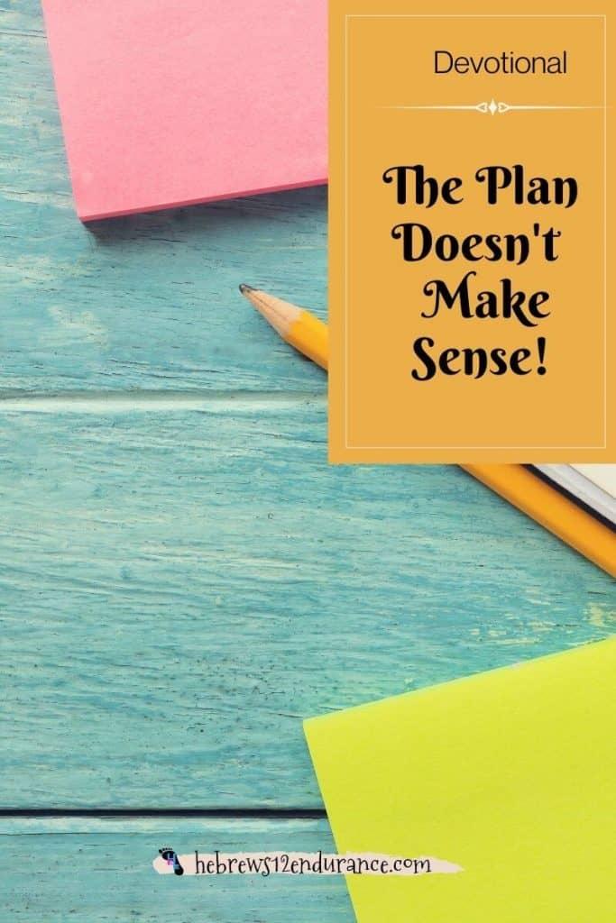 The plan doesn't make sense