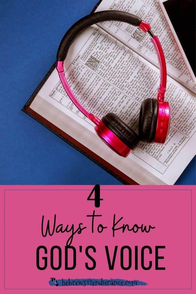 4 Ways to Know God's Voice