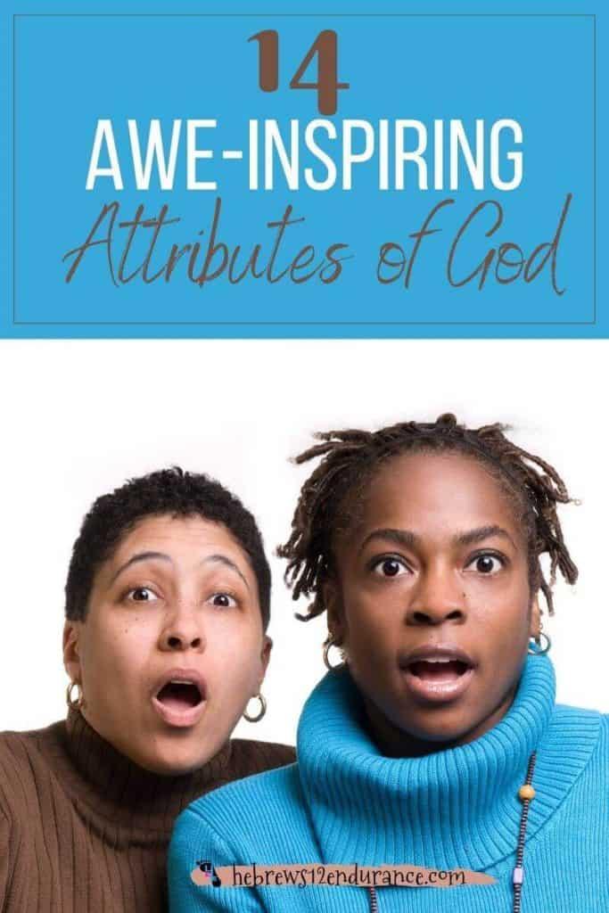 14 Awe-inspiring Attributes of God
