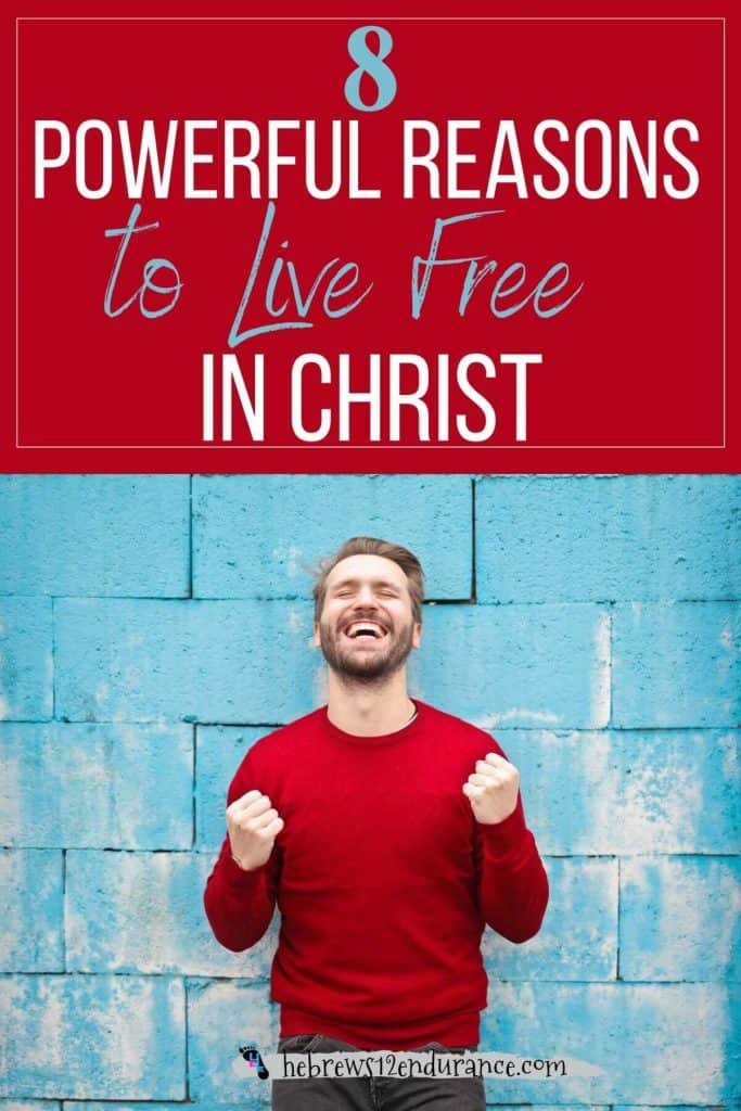 No Condemnation: 8 Powerful Reasons to Live Free in Christ