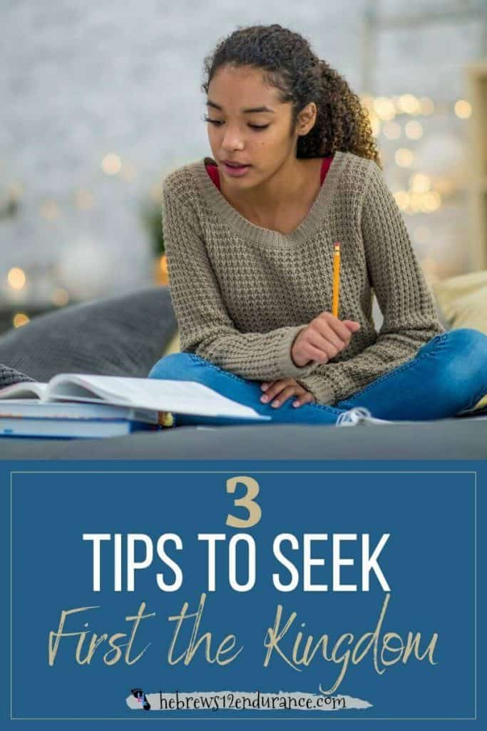 3 Tips to Seek First the Kingdom of God