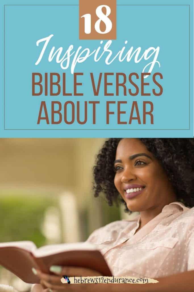 18 Inspiring Bible Verses About Fear