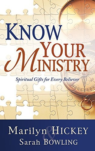 Know Your Ministry: Spiritual Gifts for Every Believer,