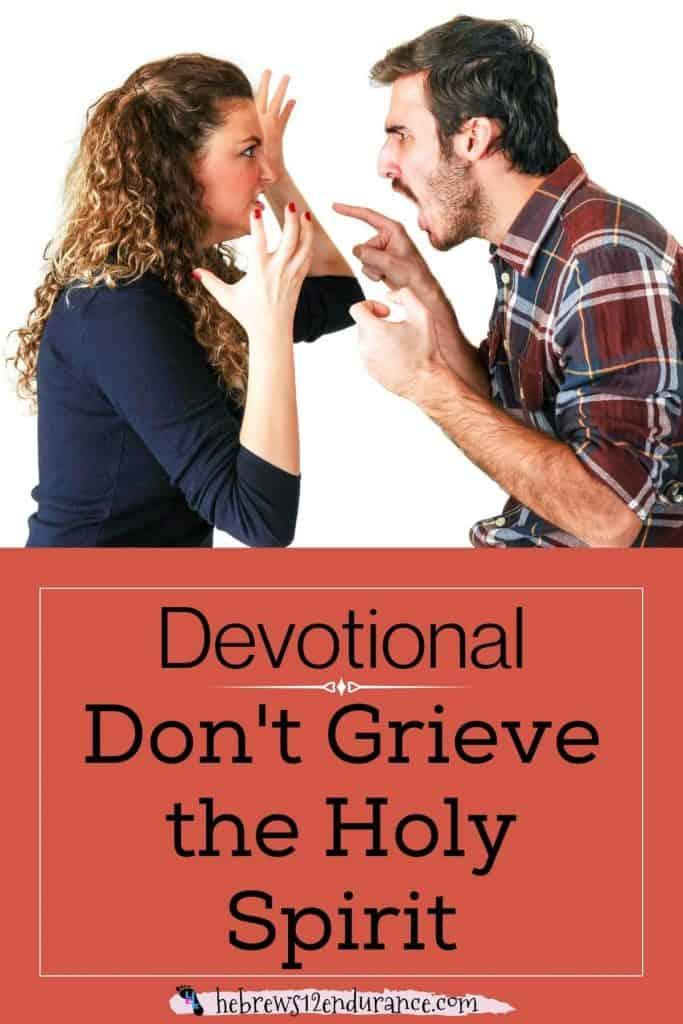 Don't Grieve the Holy Spirit