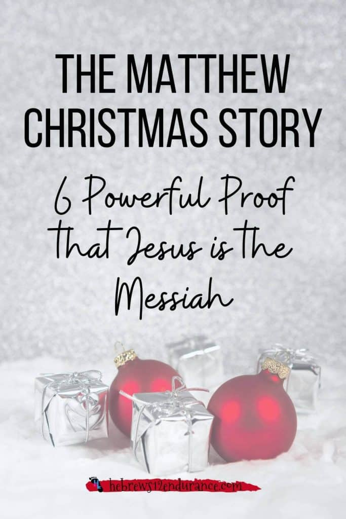 The Matthew Christmas Story: 6 Powerful Proof that Jesus is the Messiah